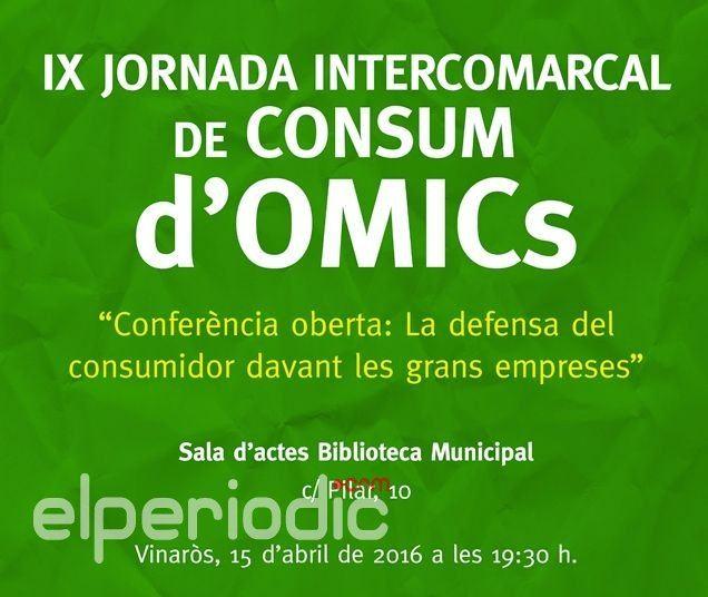 Vinar s acoger la ix jornada intercomarcal de consumo de omic for Oficina del consumidor benidorm